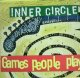 INNER CIRCLE / GAMES PEOPLE PLAY (GERMANY) YYY23-461-5-15