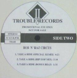 画像1: V.A. / TROUBLE RECORDS 02 * R0B 'N' RAZ CIRCUS / TAKE A RIDE - Special Remix