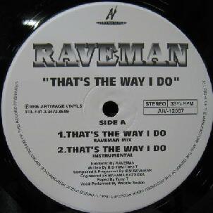 Raveman - That's The Way I Do