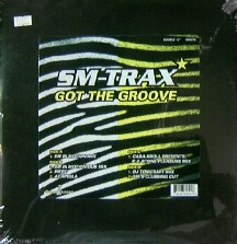SM-Trax - Got The Groove / ...Is Calling