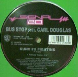画像1: $$ BUS STOP feat. CARL DOUGLAS / KUNG FU FIGHTING (SIGNAL CX) YYY334-4155-1-1