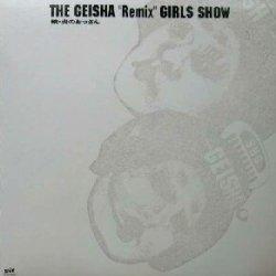 """画像1: $$ THE GEISHA""""Remix""""GIRLS SHOW (FLJG-9006) 続・炎のおっさん"""