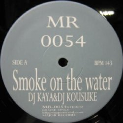 画像1: $$ DJ Kaya & DJ Kousuke / Delaction – Smoke On The Water / A-Round (MR-0054) Y6