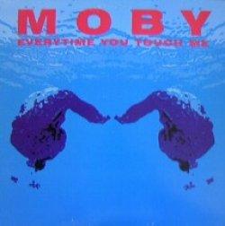 画像1: MOBY / EVERYTIME YOU TOUCH ME 最終 YYY169-2296-2-2