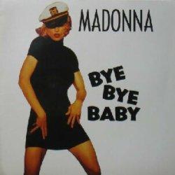 画像1: $ MADONNA / BYE BYE BABY (9362-41195-0) 美 YYY0-157-11-12