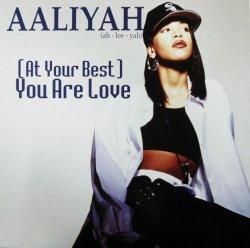 画像1: Aaliyah / (At Your Best) You Are Love 未  原修正