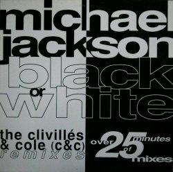 画像1: Michael Jackson / Black Or White (The Clivillés & Cole Remixes) 最終 A5629