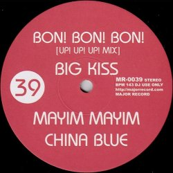 画像1: $$ Big Kiss / China Blue / Misa – Bon! Bon! Bon! (Up! Up! Up! Mix) / Mayim Mayim / Banzai (MR-0039) Y3