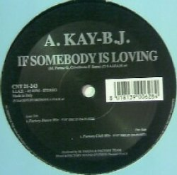 画像1: A.KAY-B.J. / IF SOMEBODY IS LOVING