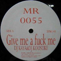 画像1: $$ DJ Kaya & DJ Kousuke / DJ Joker Project Nasca – Give Me A Fuck Me / Oh! Yeah (MR-0055) Y40