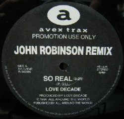 画像1: LOVE DECADE / SO REAL (JOHN ROBINSON REMIX)