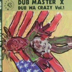 画像1: $$ DUB MASTER X / DUB WA CRAZY REMIX VOL. 1 (NC-2024) 7inch YYYS-箱-3-13 後程店長確認