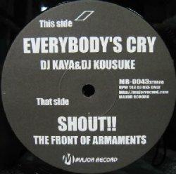 画像1: $ DJ Kaya & DJ Kousuke / The Front Of Armaments – Everybody's Cry / Shout!! (MR-0043) Y7