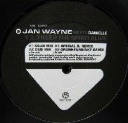 画像1: JAN WAYNE MEETS DANIELLE / 1.2.3 KEEP THE SPIRIT ALIVE