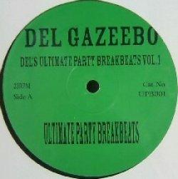 画像1: DEL GAZEEBO / DEL'S ULTIMATE PARTY BREAKBEATS VoL.1