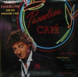 画像1: BARRY MANILOW / 2:00 AM-PARADISE CAFE