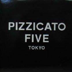 画像1: $$ PIZZICATO FIVE / TOKYO (東京は夜の七時 REMIX)PIZZICAT-5-2 YYY0-275-4+4+破2