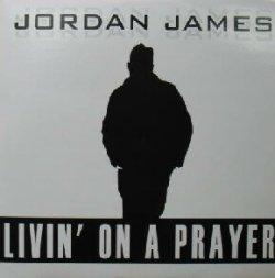 画像1: JORDAN JAMES / LIVIN' ON A PRAYER (EU) YYY64-1337-3-8