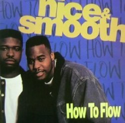 画像1: NICE & SMOOTH / HOW TO FLOW