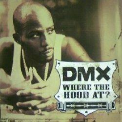 画像1: DMX / WHERE THE HOOD AT?