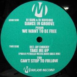 画像1: $$ DJ Kaya & DJ Kousuke / Peran / Dee-Jay Chucky / T90 – Dance In Groove / We Want To Be Free / Take Me Up (Paulo Petrillo Meets Rico Bass Mix) / Can't Stop To Follow (MR-0029) Y17