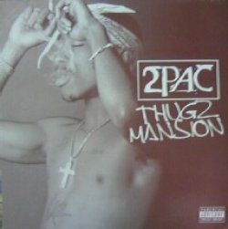 画像1: 2PAC / THUGZ MANSION  原修正