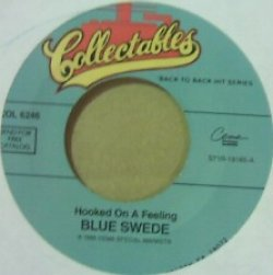画像1: $$ Blue Swede / Hooked on a Feeling / Never My Love  (COL 6246) 7inch 原修正 YYS191-5-12  後程済