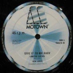 画像1: RICK JAMES / GIVE IT TO ME BABY (TMGLTD 20)