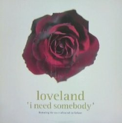 画像1: LOVELAND / I NEED SOMEBODY
