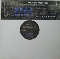 画像1: $ Mango Maniax / Hit The Floor (XLTD 0020) Y10+ 後程 場所記入