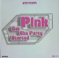 画像1: PINK / GET THE PARTY STARTED (ITALY) YYY120-1849-8-8