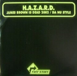 画像1: H.A.Z.A.R.D. / JAMES BROWN IS DEAD 2002