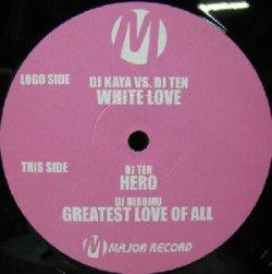 画像1: $$ DJ Kaya / DJ Ten / DJ Hiromu – White Love / Hero / Greatest Love Of All (MR-0027) Y25
