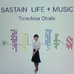 画像1: TOMOHISA OBATA / SASTAIN LIFE + MUSIC